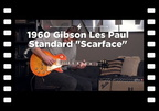 "1960 Gibson Les Paul Standard ""Scarface"" 