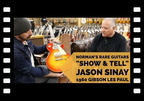 "Norm's ""Show and Tell"" with Jason Sinay's 1960 Gibson Les Paul Cherry Sunburst"