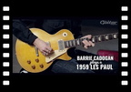 Barrie Cadogan plays a 1959 Gibson Les Paul and talks guitar